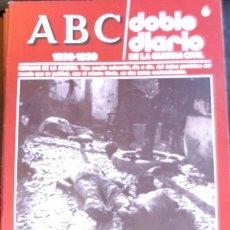 Libros de segunda mano: ABC 1936-1939. DOBLE DIARIO DE LA GUERRA CIVIL. Nº 6.. Lote 173706269
