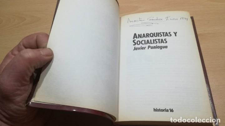 Libros de segunda mano: ANARQUISTAS Y SOCIALISTAS - JAVIER PANIAGUA - HISTORIA 16/ H201/ GUERRA CIVIL HISTORIA - Foto 4 - 173945479