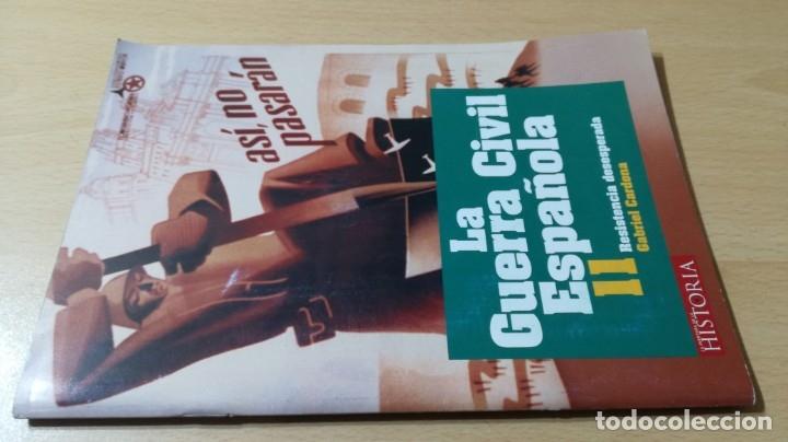 LA GUERRA CIVIL ESPAÑOLA II - RESISTENCIA DESESPERADA - GABRIEL CARDONA/ I-304/ GUERRA CIVIL H (Libros de Segunda Mano - Historia - Guerra Civil Española)