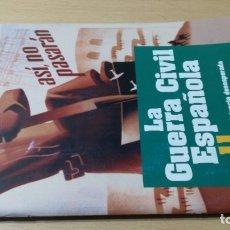 Libros de segunda mano: LA GUERRA CIVIL ESPAÑOLA II - RESISTENCIA DESESPERADA - GABRIEL CARDONA/ I-304/ GUERRA CIVIL H. Lote 173945500