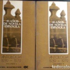 Libros de segunda mano: 40 AÑOS DE NOVELA ESPAÑOLA (ANTOLOGIA 1939-1979). 2 TOMOS; OBRA COMPLETA. - BASANTA, ANGEL (ESTUDIO . Lote 173711662