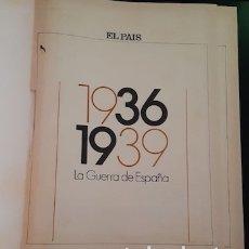 Libros de segunda mano: 1936-1939, LA GUERRA DE ESPAÑA, DE EL PAÍS, DE 1986. Lote 174007178