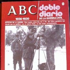 Libros de segunda mano: ABC 1936-1939. DOBLE DIARIO DE LA GUERRA CIVIL. Nº 8.. Lote 173706279