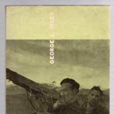 Libros de segunda mano: EL ARBOL DE GUERNICA. GEORGE L. STEER. EDICIONES GUDARI, 1963. Lote 174077047