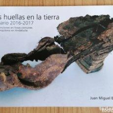 Libros de segunda mano: LAS HUELLAS DE LA TIERRA. FOSAS COMUNES. FRANQUISMO. ANDALUCÍA. GUERRA CIVIL. MEMORIA HISTÓRICA.. Lote 174166338