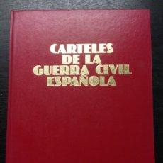 Libros de segunda mano: CARTELES DE LA GUERRA CIVIL ESPAÑOLA, 1981. Lote 174167594