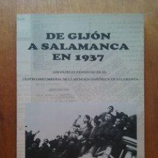 Libros de segunda mano: DE GIJON A SALAMANCA EN 1937, LUIS MIGUEL PIÑERA, 2014 LOS PAPELES GIJONESES EN EL CENTRO DUCUMENTAL. Lote 174191345