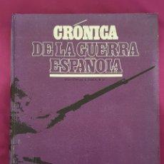 Libros de segunda mano: CRÓNICA DE LA GUERRA ESPAÑOLA, TOMO 3, EDITORIAL CODEX. Lote 174522710