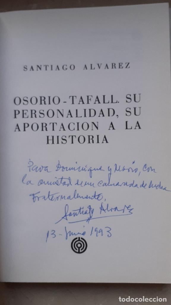 Libros de segunda mano: OSORIO TAFALL. SU PERSONALIDAD, APORTACION A LA HISTORIA. Firma autor en 1993: Santiago Alvarez - Foto 4 - 174993699