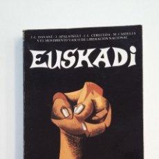 Libros de segunda mano: EUSKADI GUDUAN EN GUERRA. - DAVANT, J.-L.- J. APALATEGUI- J.-L. CERECEDA - M. CASTELLS. TDK415. Lote 175006240