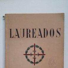Libros de segunda mano: LAUREADOS I. 18 DE JULIO DE 1936 - DE BONILLA, FERMINA - VILADOMAT, DOMINGO. TDK416. Lote 175064868