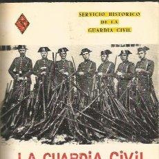 Libros de segunda mano: LA GUARDIA CIVIL EN LA REVOLUCIÓN ROJA DE OCTUBRE DE 1934. FRANCISCO AGUADO SANCHEZ. 1972.. Lote 175356585