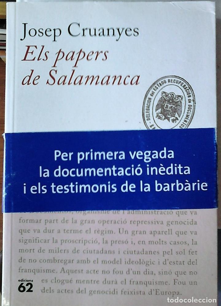 JOSEP CRUANYES - ELS PAPERS DE SALAMANCA (CATALÁN) (Libros de Segunda Mano - Historia - Guerra Civil Española)