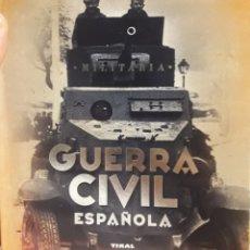 Libros de segunda mano: LIBRO DE LA GUERRA CIVIL ESPAÑOLA TIKAL. Lote 175519094