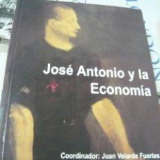 Libros de segunda mano: JOSÉ ANTONIO Y LA ECONOMÍA. JUAN VELARDE FUERTES (FALANGE). Lote 175602703