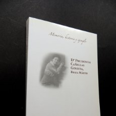 Libros de segunda mano: Dª PRUDENCIA CAÑELLAS GINESTA / BEATA MARTIR / C.R. TOGORES SOSA / BARCELONA / GUERRA CIVIL. Lote 175849955