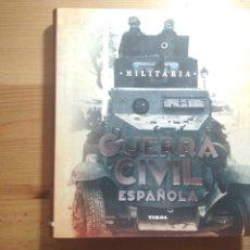 Libros de segunda mano: LA GUERRA CIVIL ESPAÑOLA (REPÚBLICA, GUERRA CIVIL). Lote 175932433