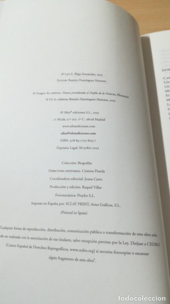 Libros de segunda mano: FRANCISCO FRANCO - LA OBSESION POR DURAR - LUIS E IÑIGO FERNANDEZ/ L - 101 - Foto 6 - 176252128