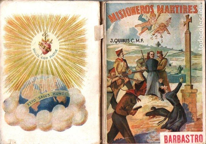 J. QUIBUS : MISIONEROS MÁRTIRES DE BARBASTRO (CLARET, 1941) (Libros de Segunda Mano - Historia - Guerra Civil Española)