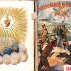 Libros de segunda mano: J. QUIBUS : MISIONEROS MÁRTIRES DE BARBASTRO (CLARET, 1941). Lote 176323672
