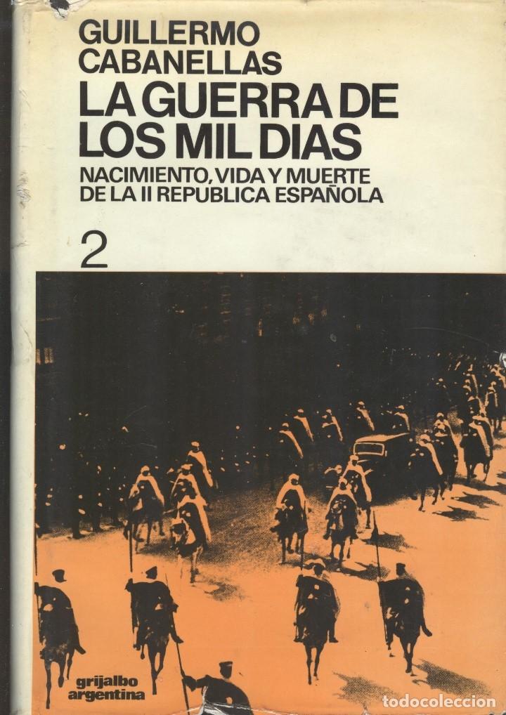 Libros de segunda mano: La Guerra de los mil días de Guillermo Cabanellas. 2 Tomos - Foto 2 - 176489304