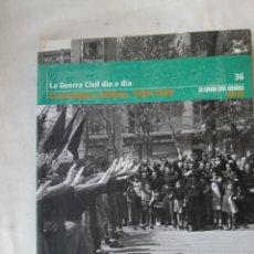 Libros de segunda mano: LA GUERRA CIVIL ESPAÑOLA , EL MUNDO Nº 36 LA GUERRA CIVIL DIA A DIA , CRONOLOGIA E INDICES 1936-1939. Lote 176605350