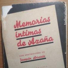 Libros de segunda mano: MEMORIAS ÍNTIMAS DE AZAÑA (GUERRA CIVIL, FRANQUISMO, REPÚBLICA). Lote 176824672