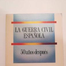 Libros de segunda mano: LA GUERRA CIVIL ESPAÑOLA 50 AÑOS DESPUES. Lote 177127433