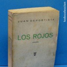 Libros de segunda mano: LOS ROJOS (1938). DEPORTISTA, JUAN. Lote 177497752