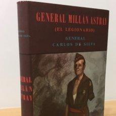 Libros de segunda mano: LIBRO GUERRA CIVIL - GENERAL MILLÁN ASTRAY EL LEGIONARIO / LA LEGIÓN. EDITORIAL AHR, 1ª ED. 1956. Lote 177562092