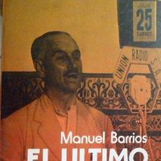 Libros de segunda mano: EL ÚLTIMO VIRREY. QUEIPO DE LLANO. MANUEL BARRIOS.. Lote 177777797