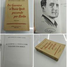Libros de segunda mano: DE GUERNICA A NUEVA YORK PASANDO POR BERLIN J. A. DE AGUIRRE Y LECUBE ED. VASCA EKIN 1944 B. AIRES. Lote 178042995