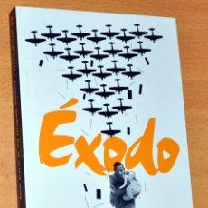 Libros de segunda mano: ÉXODO - DIARIO DE UNA REFUGIADA ESPAÑOLA - SILVIA MISTRAL - DIARIO PÚBLICO AÑO 2011.. Lote 178267183