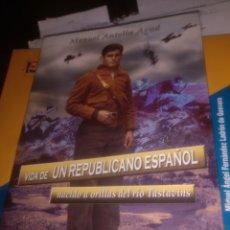 Libros de segunda mano: VIDA DE UN REPUBLICANO ESPAÑOL MANUEL ANTOLÍN. Lote 178277925