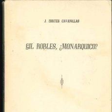 Libros de segunda mano: GIL ROBLES MONARQUIA 1934 CORTES CAVANILLAS . Lote 178661356