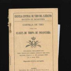 Libros de segunda mano: ESCUELA CENTRAL DE TIRO DEL EJERCITO CLASES DE TROPA 1911. Lote 178662431
