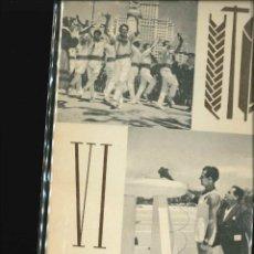 Libros de segunda mano: VI DEMOSTRACIÓN SINDICAL 1963 . Lote 178662626