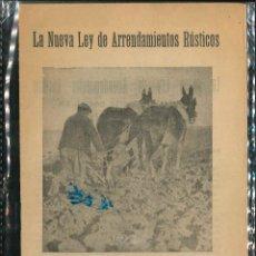 Libros de segunda mano: LA NUEVA LEY DE ARRIENDO RUSTICA ACCIÓN POPULAR 1931 II REPÚBLICA . Lote 178662826