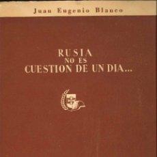 Libros de segunda mano: RUSIA NO ES CUESTION DE UN DIA . Lote 178663060