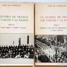 Libros de segunda mano: LA GUERRA DE FRANCO, LOS VASCOS Y LA IGLESIA. JUAN ITURRALDE, 1978. LOS DOS TOMOS DE LA OBRA.. Lote 179063401
