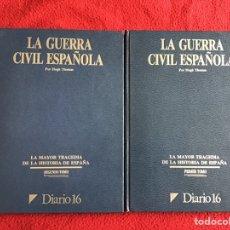 Libros de segunda mano: LA GUERRA CIVIL ESPAÑOLA. DIARIO 16. HUGH THOMAS. Lote 179137575