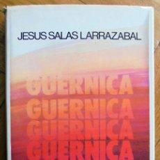 Libros de segunda mano: GUERNICA - SALAS LARRAZÁBAL, JESÚS MARÍA. Lote 179152440