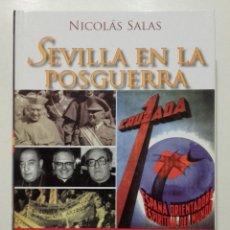 Libros de segunda mano: SEVILLA EN LA POSGUERRA. CUNA DEL NACIONAL-CATOLICISMO Y DEL ANTIFRANQUISMO (1939-1975) GUERRA CIVIL. Lote 179335901