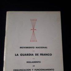 Livros em segunda mão: MOVIMIENTO NACIONAL. LA GUARDIA DE FRANCO. REGLAMENTO DE ORGANIZACIÓN Y FUNCIONAMIENTO. 1973 FALANGE. Lote 180015355