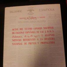 Libros de segunda mano: ACTAS DEL ÚLTIMO CONSEJO NACIONAL DE FALANGE ESPAÑOLA DE LAS JONS. 1937. EDITADO EN 1975. 160 PÁGINA. Lote 180026822