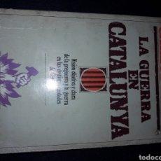 Libros de segunda mano: LA GUERRA EN CATALUNYA. CARLOS ROJAS. 1979. 332 PÁGINAS. Lote 180026975