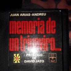 Libros de segunda mano: MEMORIAS DE UN TRIUNVIRO... DE LAS JONS A FRAGA. JUAN ARIAS-ANDREU. 1976. 574 PÁGINAS FALANGE FRANCO. Lote 180029426