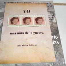 Libros de segunda mano: YO UNA NIÑA DE LA GUERRA. Lote 180192266