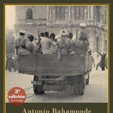 Libros de segunda mano: UN AÑO CON QUEIPO DE LLANO. ANTONIO BAHAMONDE. NUEVO. Lote 227810935