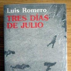 Libros de segunda mano: TRES DÍAS DE JULIO. Lote 180234407